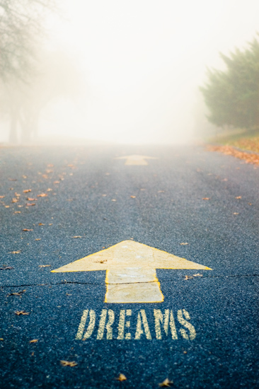 """Follow Your Dreams"""
